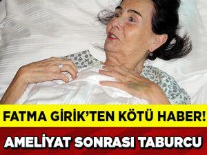 FATMA GİRİKTEN BİR KÖTÜ HABER DAHA...