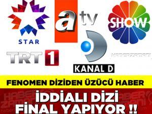 SEVEREK İZLENEN FENOMEN DİZİDEN FLAŞ KARAR !!