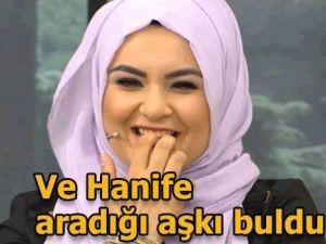 HANİFE SONUNDA ARADIĞI AŞKI BULDU!