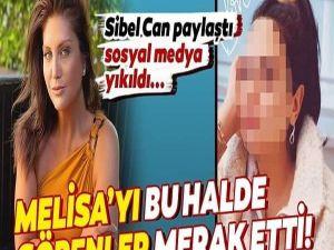 Sibel Can Melisa'yı paylaştı sosyal medya yıkıldı