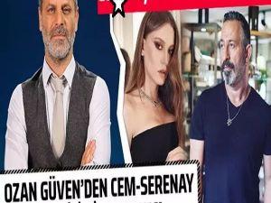 Ozan Güven, Cem Yılmaz ve Serenay Sarıkaya aşkı hakkında ilk defa konuşt