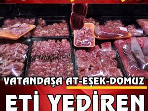 Vatandaşa Habersiz at ve domuz eti yediren firmalar açıklandı..