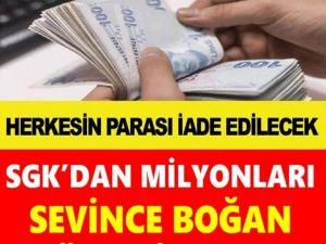 SGK'DAN MİLYONLARI SEVİNDİREN HABER GELDİ