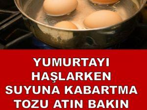 Yumurtayı Haşlarken Suyuna Kabartma Tozu Ekleyin