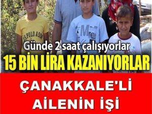 ÇANAKKALE'Lİ AİLENİN İŞLERİ.