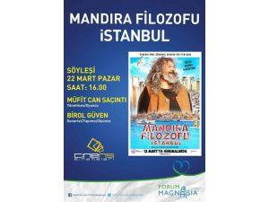 Forum Magnesia, Mandıra Filozofu İstanbul Ekibini Ağırlıyor