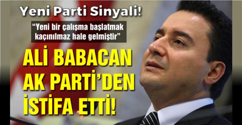 Yeni Parti Sinyali! Ali Babacan AK Partiden İstifa Etti!