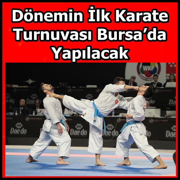 Dönemin İlk Karate Turnuvası Bursa'da Yapılacak