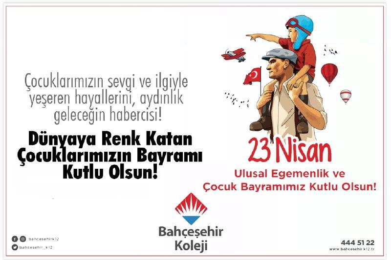 Bahçeşehir Kolejinden 23 Nisan mesaj