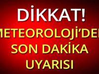 METEOROLOJİ'DEN SONDAKİKA U-YARISI