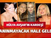 Hülya Avşar'ın kardeşi Helin Avşar yıllar sonra tanınmaz hale geldi