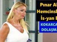 Pınar Altuğ Hemcinslerine İs-yan Etti: KOKARCA GİBİ DOLAŞMAYIN