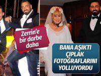 Zerrin Özer'e bir darbe daha! Murat Akıncı fotoğraflarını göndermiş